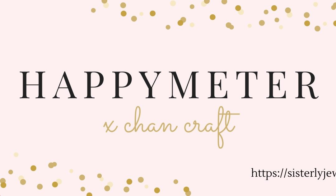 Happymeter X Chan Craft Collection