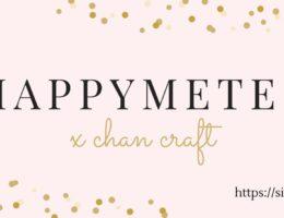 Happymeter X Chan Craft